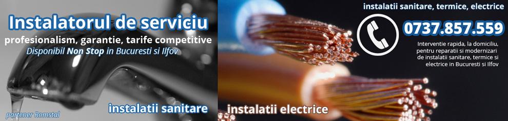 Instalator autorizat Bucuresti si Ilfov - centrale termice, interventii instalatii termice, sanitare si electrice